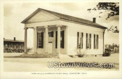 Old American Town Hall - Dearborn, Michigan MI Postcard