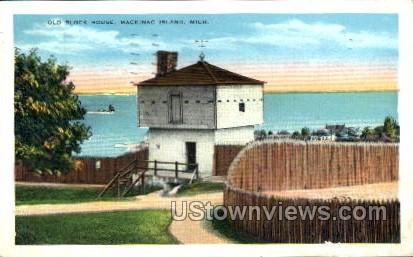 Old Block House - Mackinac Island, Michigan MI Postcard
