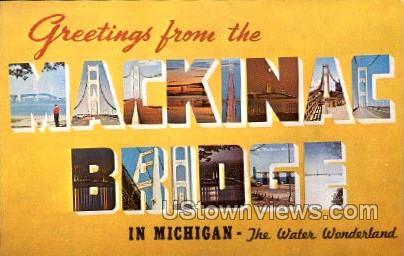 Mackinac Bridge - Sault Ste Marie, Michigan MI Postcard