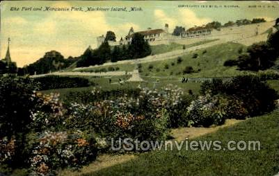 The Fort and Marquette Park - Mackinac Island, Michigan MI Postcard