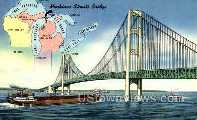 Mackinac Straits Bridge - MIsc, Michigan MI Postcard