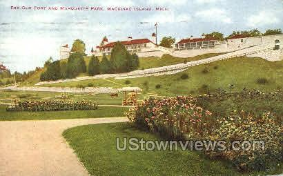 The Old Fort and Marquette Park - Mackinac Island, Michigan MI Postcard