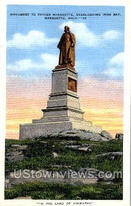 Monument to Father Marquette, Iron Bay - Michigan MI Postcard