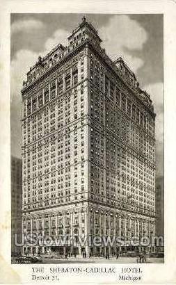The Sheraton-Cadillac Hotel - Detroit, Michigan MI Postcard