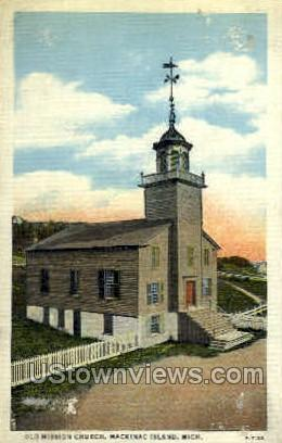 Old Mission Church - Mackinac Island, Michigan MI Postcard
