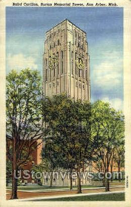 Baird Carillon Burton Memorial  - Ann Arbor, Michigan MI Postcard