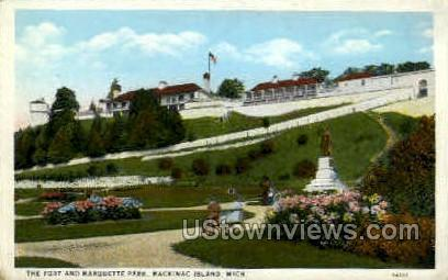 The Fort & Marquette Park - Mackinac Island, Michigan MI Postcard