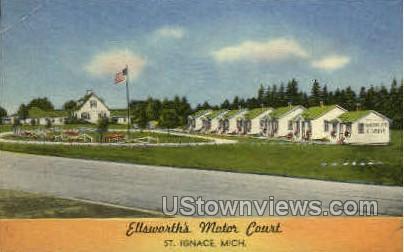 Ellsworth Motor Court - St. Ignace, Michigan MI Postcard