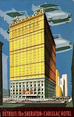 Sheraton-Cadillac Hotel - Detroit, Michigan MI Postcard