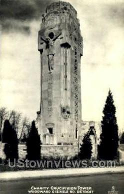 Charity Crucifixion Tower - Detroit, Michigan MI Postcard