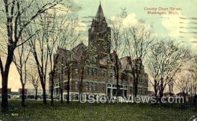 County Court House - Muskegon, Michigan MI Postcard