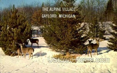The Alpine Village - Gaylord, Michigan MI Postcard