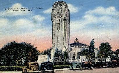 The Little Flower - Royal Oak, Michigan MI Postcard