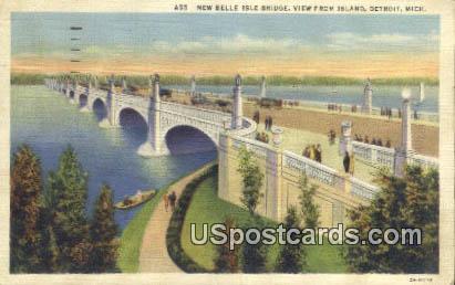 New Belle Isle Bridge - Detroit, Michigan MI Postcard
