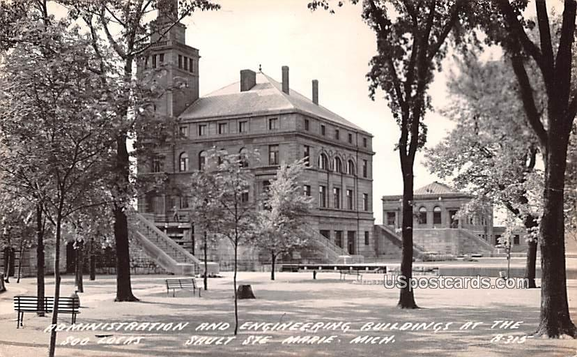 Administration and Engineering Building - Sault Ste Marie, Michigan MI Postcard