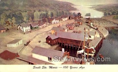 Sault Ste. Marie, 100 years ago - Sault Ste Marie, Michigan MI Postcard