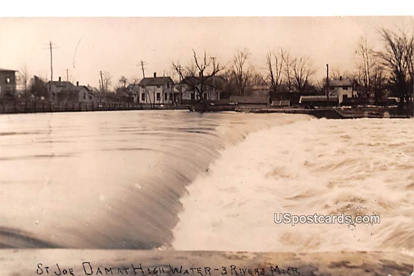 St Joe Dam at High Water - Three Rivers, Michigan MI Postcard