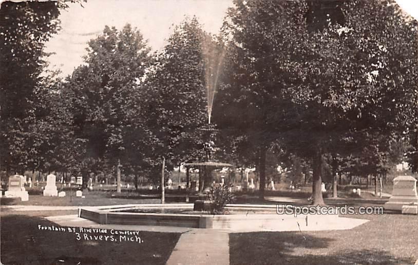 Fountain at Riverside Cemetery - Three Rivers, Michigan MI Postcard