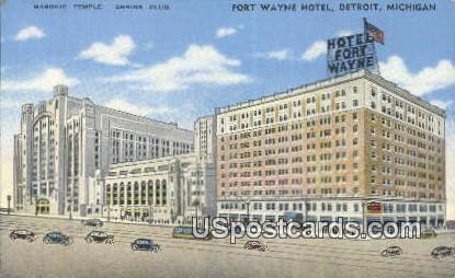 Fort Wayne Hotel - Detroit, Michigan MI Postcard