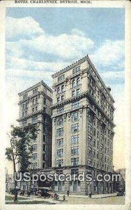 Hotel Charlevoix - Detroit, Michigan MI Postcard