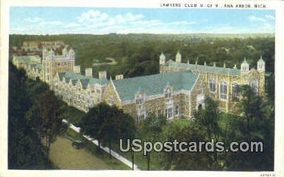 Lawyers' Club, U of M - Ann Arbor, Michigan MI Postcard