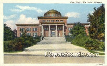 Court House - Marquette, Michigan MI Postcard