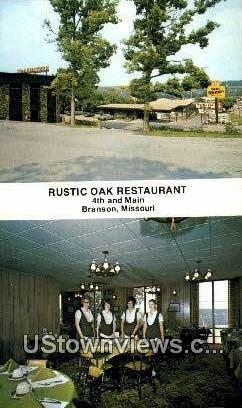 Rustic Oak Restaurant - Branson, Missouri MO Postcard