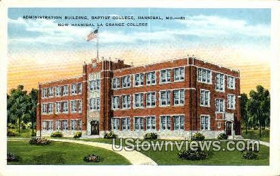 Admin Bldg, Baptist College - Hannibal, Missouri MO Postcard