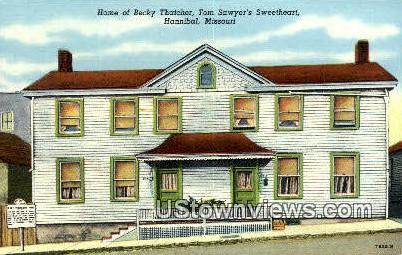 Home of Becky Thatcher - Hannibal, Missouri MO Postcard