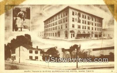 Mark Twain's Shrine, Hotel - Hannibal, Missouri MO Postcard