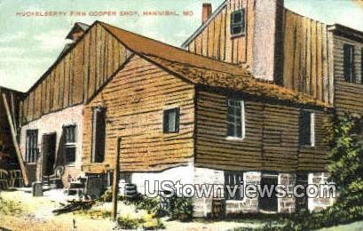 Huckleberry Finn Cooper Shop - Hannibal, Missouri MO Postcard
