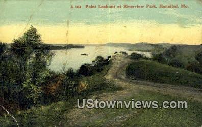 Point Lookout, Riverview Park - Hannibal, Missouri MO Postcard