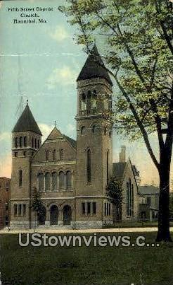Fifth Street Baptist Church - Hannibal, Missouri MO Postcard