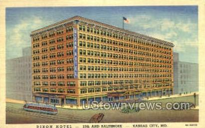Dixon Hotel - Kansas City, Missouri MO Postcard