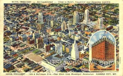 Hotel President - Kansas City, Missouri MO Postcard
