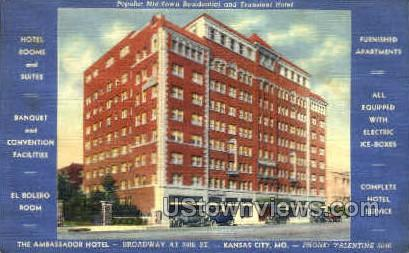 The Ambassador Hotel - Kansas City, Missouri MO Postcard