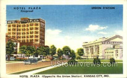 Hotel Plaza and Union Station - Kansas City, Missouri MO Postcard
