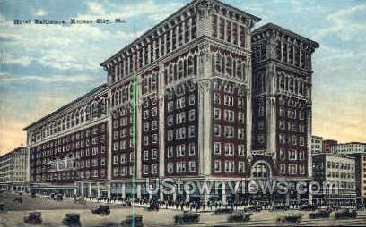 Hotel Baltimore - Kansas City, Missouri MO Postcard