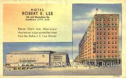 Hotel Robert E. Lee - Kansas City, Missouri MO Postcard