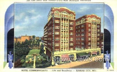 Hotel Commonwealth - Kansas City, Missouri MO Postcard