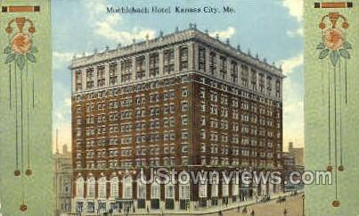 Muehlebach Hotel - Kansas City, Missouri MO Postcard