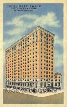 Hotel Mark Twain - St. Louis, Missouri MO Postcard