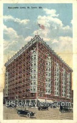 Marquette Hotel - St. Louis, Missouri MO Postcard
