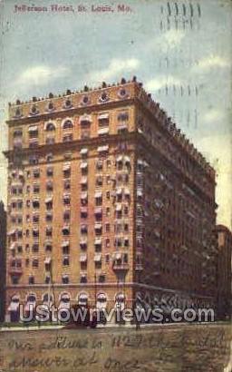 Jefferson Hotel - St. Louis, Missouri MO Postcard