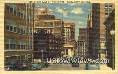 10th Street, Wyandotte - Kansas City, Missouri MO Postcard