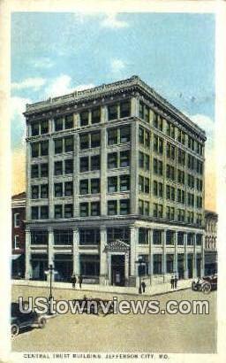 Central Trust Bldg - Jefferson City, Missouri MO Postcard