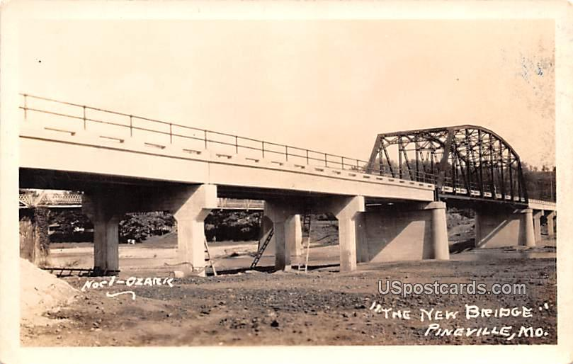 The New Bridge - Pineville, Missouri MO Postcard