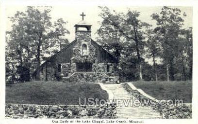 Our Lady of the Lake Chapel - Lake Ozark, Missouri MO Postcard