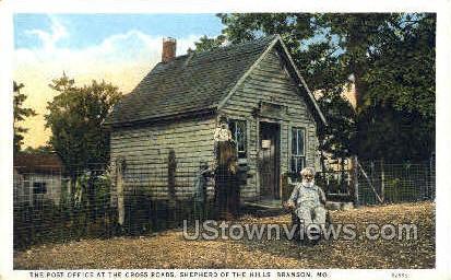 Post office at the Cross Roads - Branson, Missouri MO Postcard