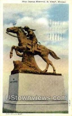 Pony Express Memorial - St. Joseph, Missouri MO Postcard